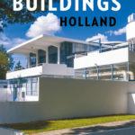Een gids voor moderne Nederlandse architectuur: Best Buildings Holland